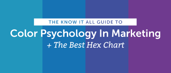 The Know It All Guide To Color Psychology In Marketing